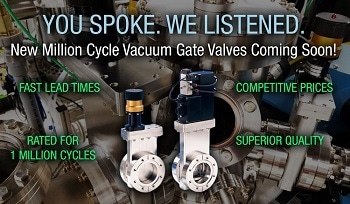 Million Cycle Gate Valves for Outstanding Quality in Vacuum Technology