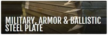 Steel Plate for Military, Armor and Ballistic Applications