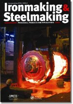 Ironmaking & Steelmaking: Processes, Products and Applications: Maney