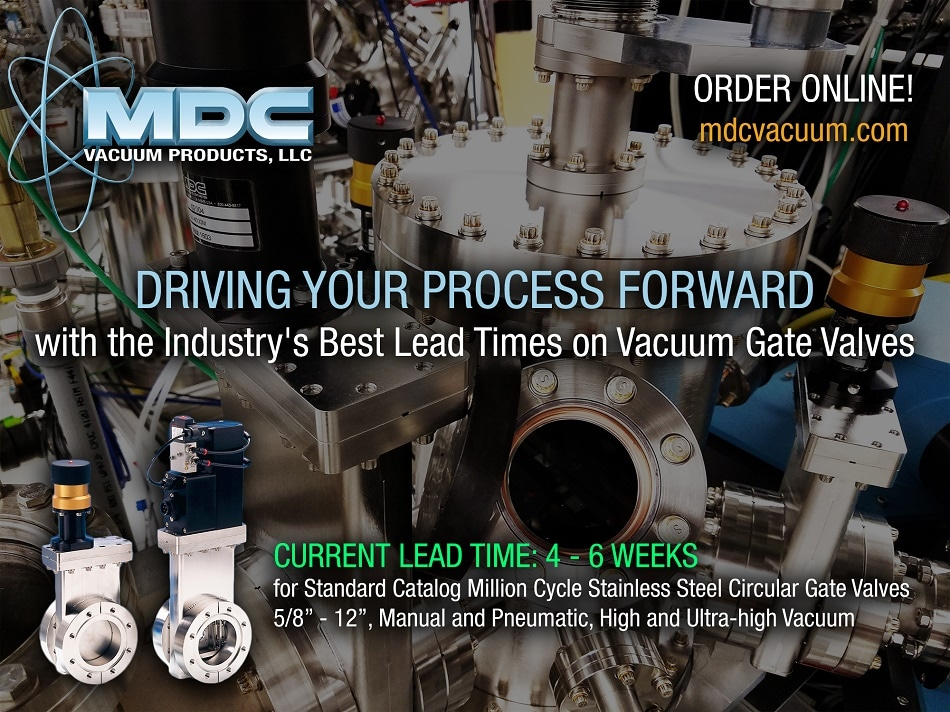 MDC Vacuum Products, LLC currently offers the best lead times on vacuum gate valves in the industry!