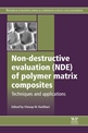 New Publication by Woodhead Publishing on Non-destructive Evaluation (NDE) of Polymer Matrix Composites