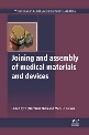 New Publication by Woodhead Publishing: Joining and Assembly of Medical Materials and Devices