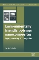 New Publication by Woodhead Publishing: Environmentally Friendly Polymer Nanocomposites