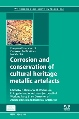 Woodhead Publishing: Corrosion and Conservation of Cultural Heritage Metallic Artefacts