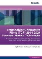 New Report by IDTechEx on Market Forecasts on the Applications for Transparrent Conductive Films