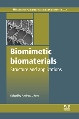 New Publication by Woodhead Publishing looks at the Structure and Applications of Biomimetic Biomaterials