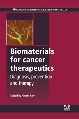 New Publication by Woodhead Publishing on Biomaterials for Cancer Therapeutics