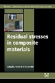 Comprehensive Overview of Residual Stresses in Composite Materials  - New Publication