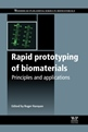 Principles and Application of Prototyping Biomaterials - New Publication by Woodhead Publishing