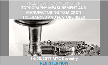 Alicona Announce Free Workshop on Micron Scale Manufacturing and Topography