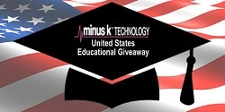 Minus K Technology's U.S. Educational Giveaway
