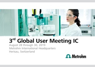 Metrohm to Present New Developments in Ion Chromatography at the 3rd Global User Meeting IC in Herisau, Switzerland
