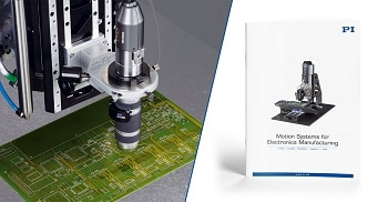 Brochure on Precision Motion Control & Positioning Systems for Electronics Manufacturing