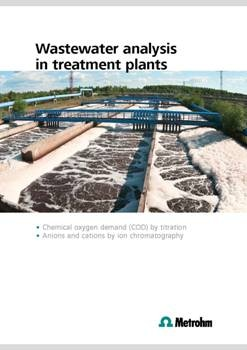 Metrohm Presents a Series of Standardized Methods for Wastewater Analysis in Treatment Plants