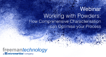 Webinar - Working with Powders – How Comprehensive Characterisation can Optimise Your Process