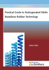 Practical Guide to Hydrogenated Nitrile Butadiene Rubber Technology