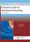 Practical Guide to Rotational Moulding, 2nd Edition