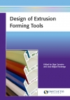 Design of Extrusion Forming Tools