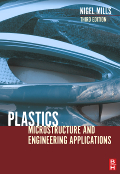 Plastics, 3rd Edition - Microstructure and Engineering Applications
