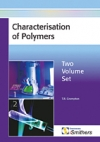 Characterisation of Polymers, Two Volume Set