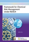 Framework for Chemical Risk Management under REACH