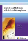 Interaction of Polymers with Polluted Atmospheres from iSmithers RAPRA Publishing