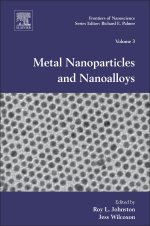 Metal Nanoparticles and Nanoalloys Volume 3