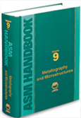 ASM Handbook Volume 9: Metallography and Microstructures