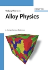 Alloy Physics: A Comprehensive Reference