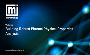 Building Robust Pharma Physical Properties Analysis